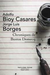 Chroniques de Bustos Domecq - Couverture - Format classique