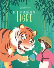 Le grand méchant tigre - Couverture - Format classique