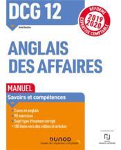 DCG 12 ; anglais des affaires ; manuel ; savoirs et compétences (édition 2019/2020) - Couverture - Format classique