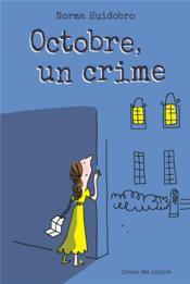 Octobre, un crime - Couverture - Format classique