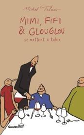 Mimi, Fifi & Glouglou se mettent à table - Couverture - Format classique