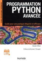 Programmation python avancée : guide pour une pratique élégante et efficace - Couverture - Format classique