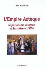 Empire azteque ; imperialisme - Intérieur - Format classique