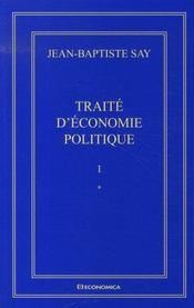 Oeuvres complètes t.1 : traité d'économie politique - Intérieur - Format classique
