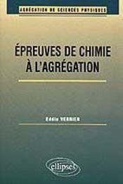 Epreuves De Chimie A L'Agregation De Sciences Phyqiques Option Physique - Intérieur - Format classique