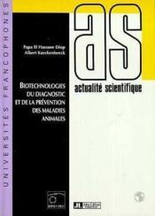 Biotechnologies du diagnostic et de la prévention des maladies animales - Couverture - Format classique