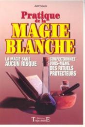 Pratique De La Magie Blanche - Couverture - Format classique