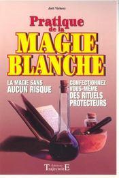 Pratique De La Magie Blanche - Intérieur - Format classique