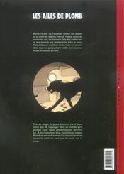 Les ailes de plomb t.4 ; résurrection - 4ème de couverture - Format classique