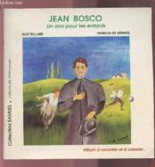 Jean bosco, un ami pour les enfants - Couverture - Format classique