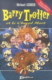 Barry Trotter et le cheval mort - Intérieur - Format classique