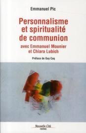Personnalisme et spiritualité de communion - Couverture - Format classique