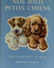 Nos jolis petits chiens - Couverture - Format classique
