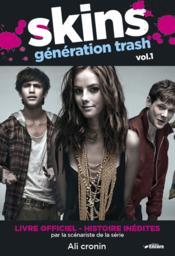 Skins génération trash t.1 - Couverture - Format classique