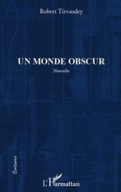 Monde obscur - Couverture - Format classique