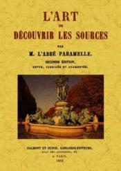 L'art de découvrir les sources (2e édition) - Couverture - Format classique
