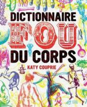 Dictionnaire fou du corps - Couverture - Format classique