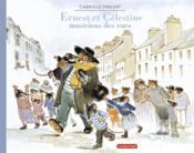 Ernest et Célestine ; musiciens des rues - Couverture - Format classique