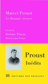 telecharger Proust inedits : le mensuel retrouve – Marcel avant Proust livre PDF/ePUB en ligne gratuit
