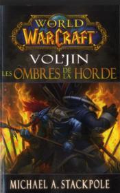 World of warcraft ; Vol'jin, les ombres de la horde - Couverture - Format classique