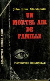 Un Mortel Air De Famille. Collection L'Aventure Criminelle N° 173 - Couverture - Format classique