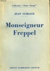 Monseigneur Freppel. - Couverture - Format classique