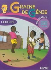 Graine De Genie Lecture Maternelle Grande Section 5-6 Ans - Couverture - Format classique