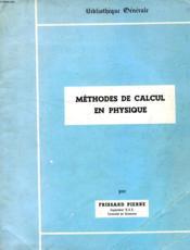 Methodes De Calcul En Physique - Couverture - Format classique