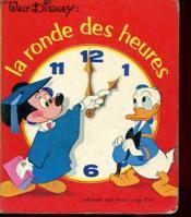 La Ronde Des Heures - Walt Disney - Couverture - Format classique