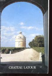 Chateau Latour + Une Carte De Remerciements Du Chateau Giraud - Couverture - Format classique