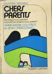 Chers Parents. - Couverture - Format classique