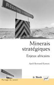 Minerais stratégiques ; enjeux africains - Couverture - Format classique