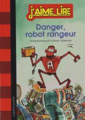 Danger, robot rangeur ! - Couverture - Format classique