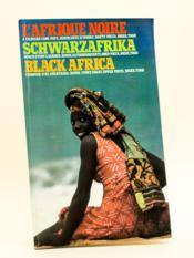 L'Afrique Noire à travers cinq pays : Bénin, Côte d'Ivoire, Haute Volta, Niger, Togo [ Conseil de l'Entente ] - Couverture - Format classique