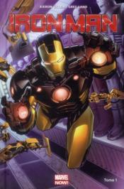Iron Man T.1 ; croire - Couverture - Format classique