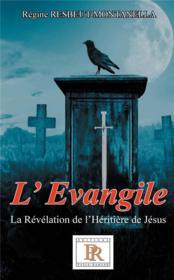 L'evangile tome 01 - la revelation de l'heritiere de jesus - Couverture - Format classique
