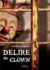 Délire de clown - Couverture - Format classique