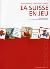 La Suisse en Jeu ; Cahier d'exercices - Couverture - Format classique