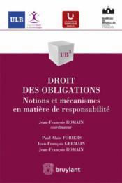Droit des obligations ; notions et mécanismes en matière de responsabilité - Couverture - Format classique