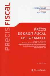 Précis de droit fiscal de la famille (édition 2015) - Couverture - Format classique