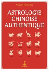 Astrologie chinoise authentique t.1 - Couverture - Format classique