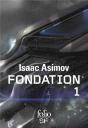 Le cycle de fondation t.1 - Couverture - Format classique