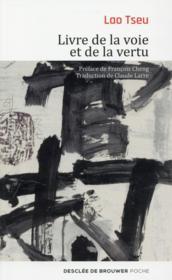 Livre de la voie et de la vertu - Couverture - Format classique