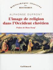 L'image de religion dans l'Occident chrétien - Couverture - Format classique
