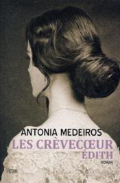 Les Crèvecoeur t.1 ; Edith - Couverture - Format classique
