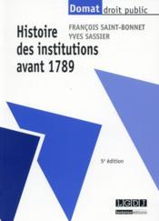 Histoire des institutions avant 1789 (5e édition) - Couverture - Format classique