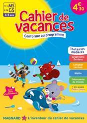 Cahier de vacances ; de la MS à la GS ; 4-5 ans - Couverture - Format classique