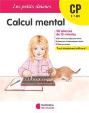 Les petits devoirs ; calcul mental ; CP (édition 2019) - Couverture - Format classique