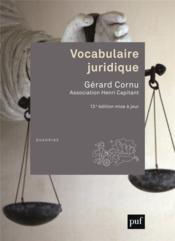 Vocabulaire juridique ; Association Henri Capitant (13e édition) - Couverture - Format classique