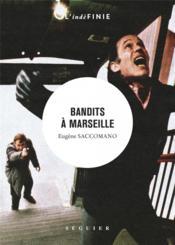 Bandits à Marseille - Couverture - Format classique